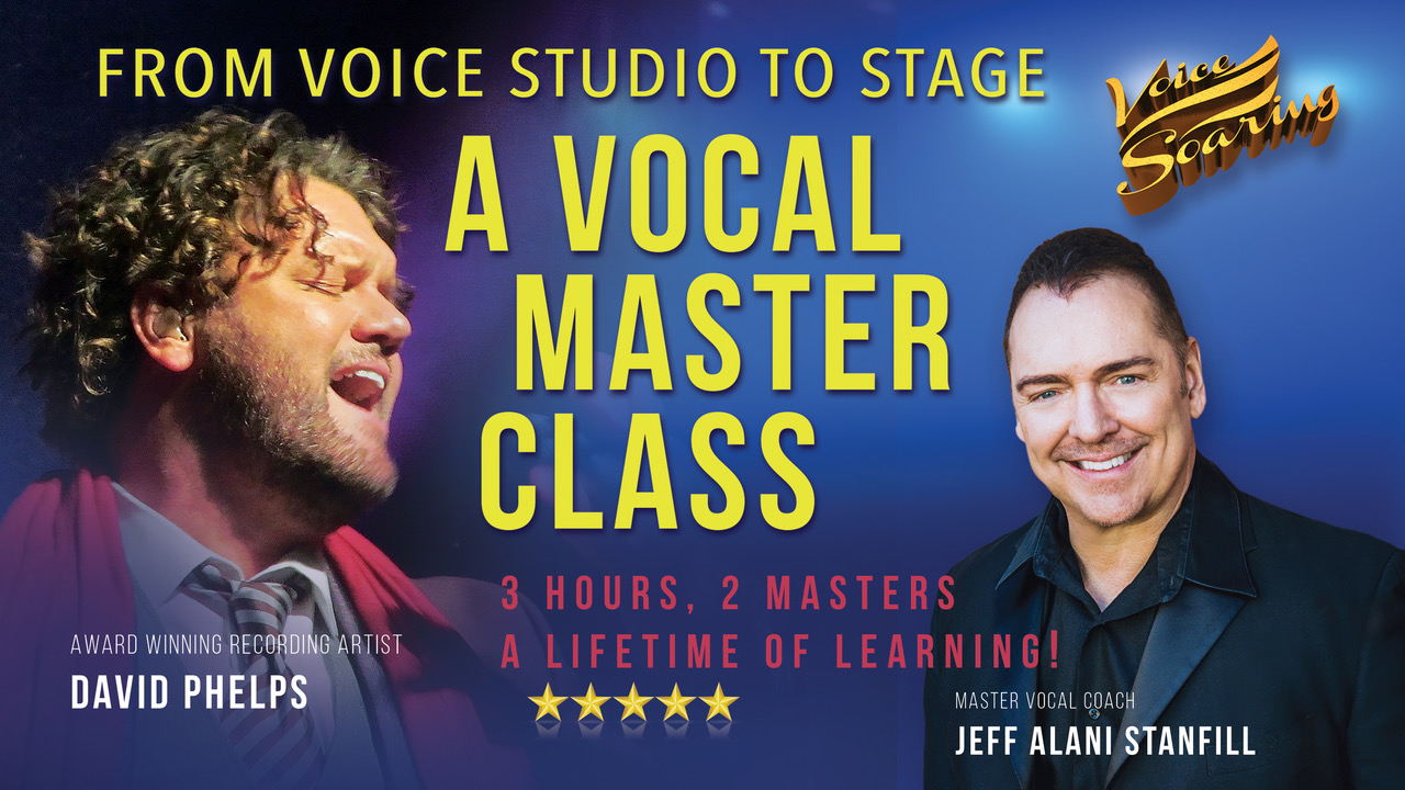New Masterclass Video with Master Vocal Coach Jeff Alani Stanfill