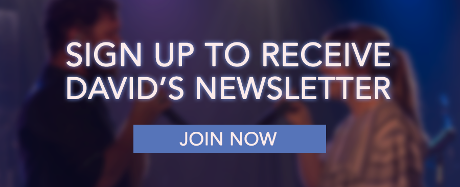 Sign up for David's Newsletter